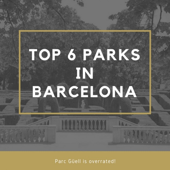 Top 6 Parks in Barcelona – Park Güell is overrated! Image