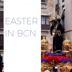 Easter Weekend in Barcelona 2018