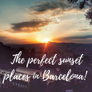 The perfect sunset places in Barcelona!