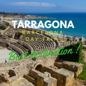 Day Trip from Barcelona: Destination Tarragona